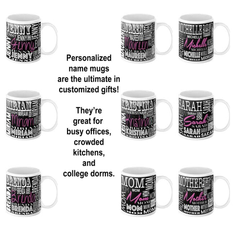 Personalized / Custom Name Coffee Mug Available in 11 or 15 oz.
