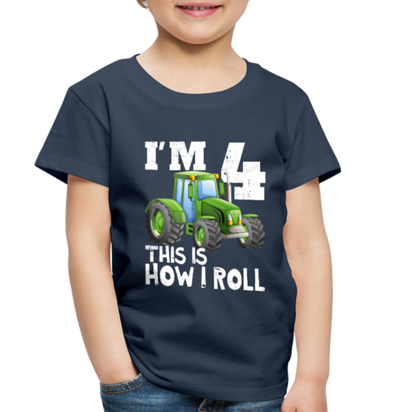 Green Tractor I'm 4 This Is How I Roll Toddler Premium T-Shirt - navy
