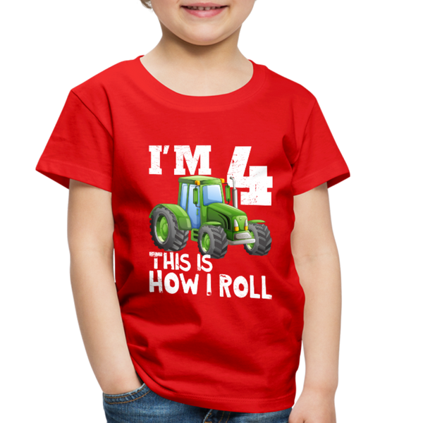 Green Tractor I'm 4 This Is How I Roll Toddler Premium T-Shirt - red