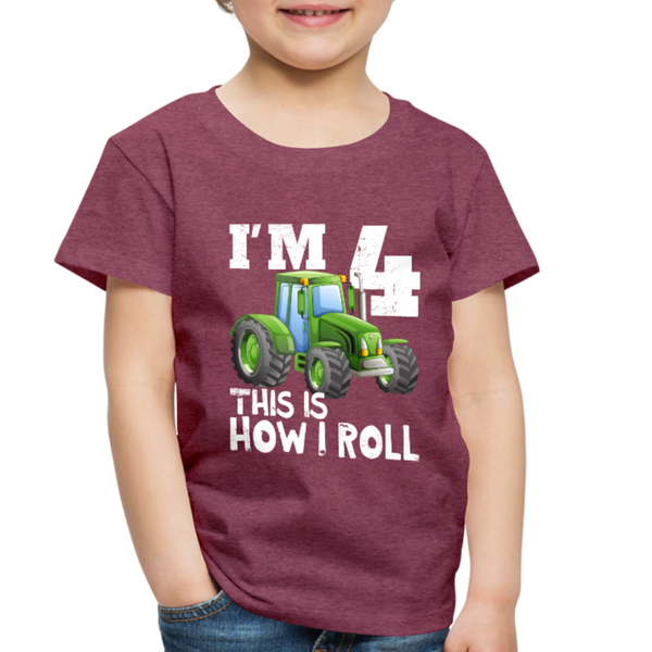 Green Tractor I'm 4 This Is How I Roll Toddler Premium T-Shirt - heather burgundy