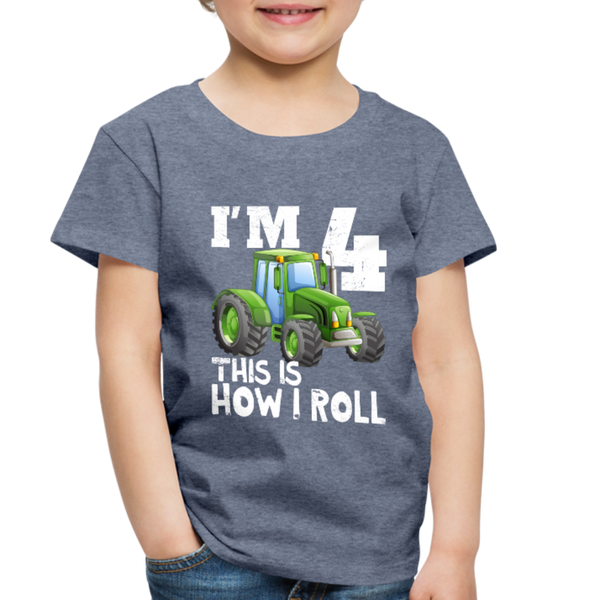 Green Tractor I'm 4 This Is How I Roll Toddler Premium T-Shirt - heather blue