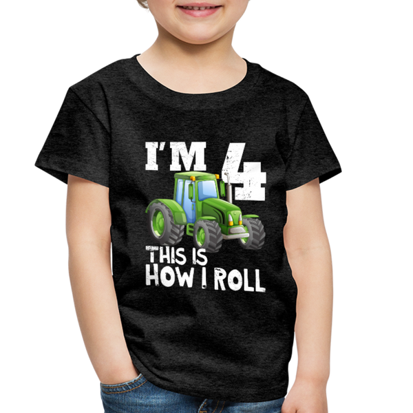 Green Tractor I'm 4 This Is How I Roll Toddler Premium T-Shirt - charcoal gray