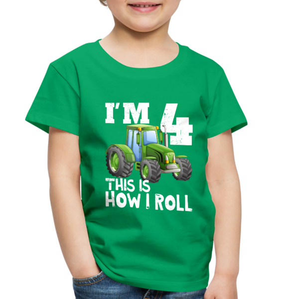 Green Tractor I'm 4 This Is How I Roll Toddler Premium T-Shirt - kelly green