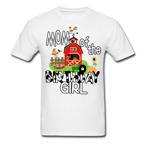 Mom of the Birthday Girl Farm Theme Unisex T-Shirt - white