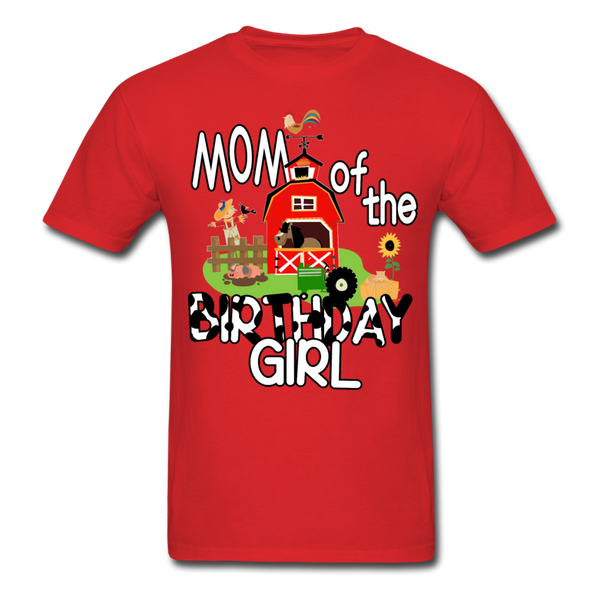 Mom of the Birthday Girl Farm Theme Unisex T-Shirt - red
