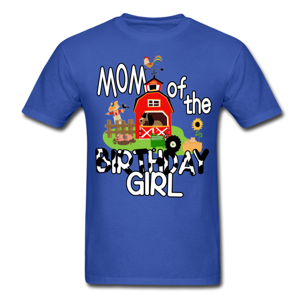Mom of the Birthday Girl Farm Theme Unisex T-Shirt - royal blue