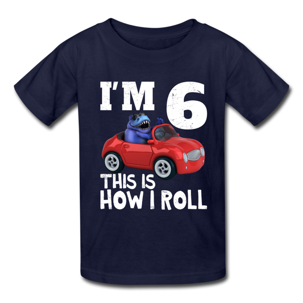 I'm 6 This Is How I Roll T-Rex Dinosaur Car Kids' T-Shirt - navy