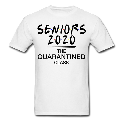 Class of 2020 The Quarantined Class Shirt 3930 - white