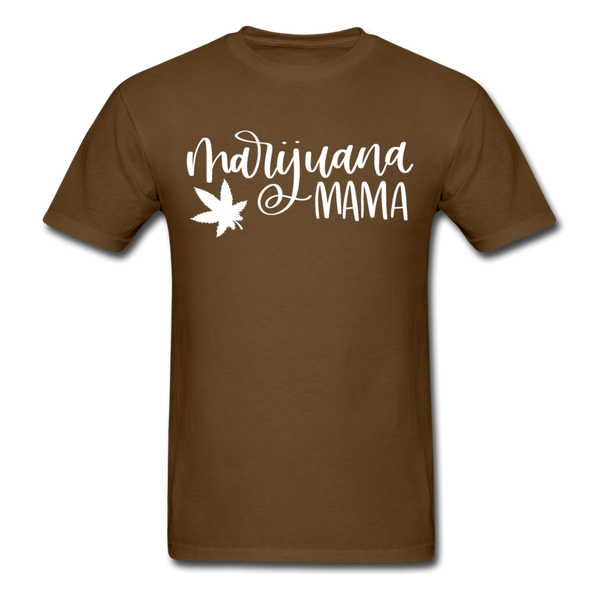 Marijuana Mama T-Shirt 3930 - brown