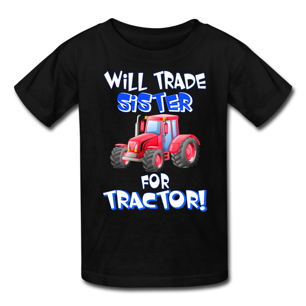Will Trade Sister for Red Tractor Kids' T-Shirt - black
