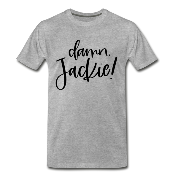 Damn Jackie Premium T-Shirt - heather gray