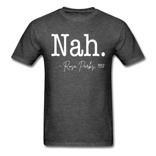 Nah Rosa Parks T-Shirt 3930 - heather black