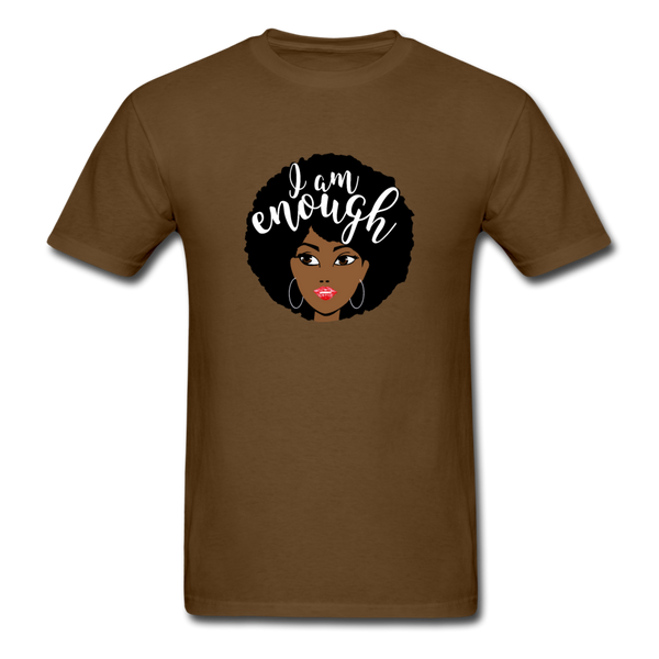 I Am Enough T-Shirt 3930 - brown