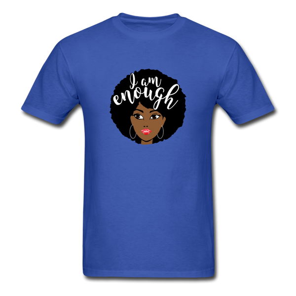 I Am Enough T-Shirt 3930 - royal blue