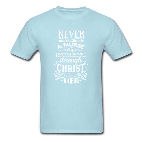 Never Underestimate A Nurse Who Can Do All Things... T-Shirt 3930 - powder blue