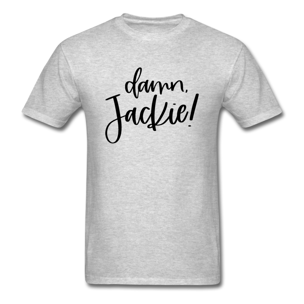 Damn Jackie Unisex Classic T-Shirt 3930 - heather gray