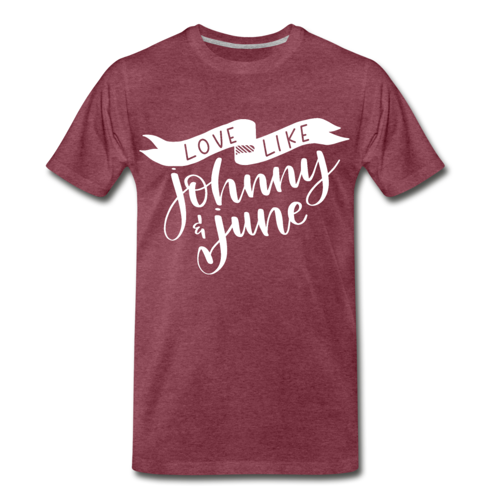 Love Like Johnny & June Premium T-Shirt - heather burgundy