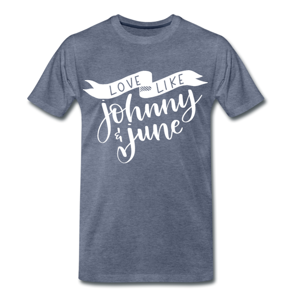 Love Like Johnny & June Premium T-Shirt - heather blue