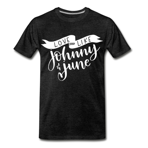 Love Like Johnny & June Premium T-Shirt - charcoal gray