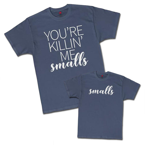 d2e98ddffe70d You're Killin' Me Smalls Graphic Tee Mommy & Me Coordinating ADULT ...