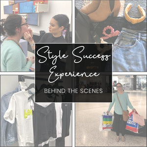 Behind the scenes -  Style Success Experience