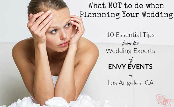 <center>What NOT to do When Planning Your Wedding</center>