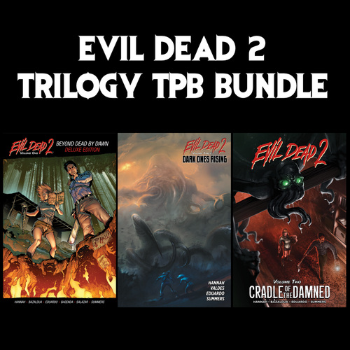 Evil Dead 2 Trilogy Anniversary Edition TPB