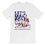 Let's Make Poker great Men's T-shirt White
