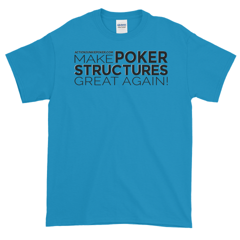Make Poker Structures Great Again Poker T-Shirt