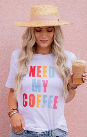 Need My Coffee Graphic Tee - Jade Creek Boutique
