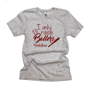 I Only Raise Ballers - Jade Creek Boutique