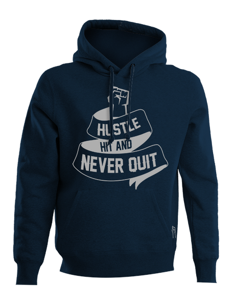 AUTHENTIC HOODIE HUSTLE HIT & NEVER QUIT