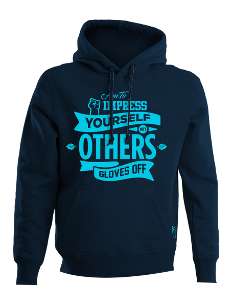 AUTHENTIC HOODIE AIM TO IMPRESS YOURSELF-NOT OTHERS