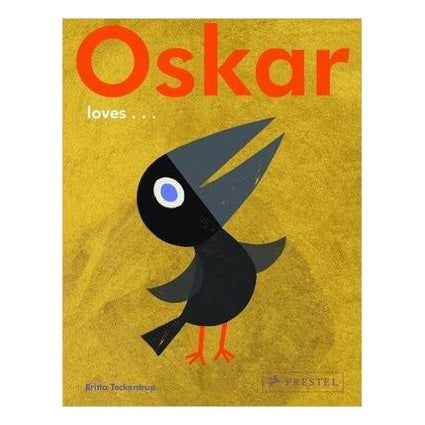 Oskar Loves . . .