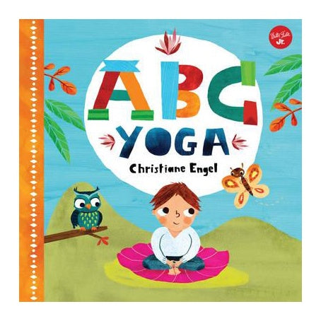 ABC Yoga - Join Us and the Animals Out in Nature and Learn Some Yoga!