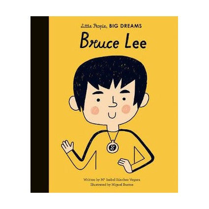 Little People Big Dreams Bruce Lee