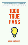 1000 True Fans by Jongo Longhurst book cover