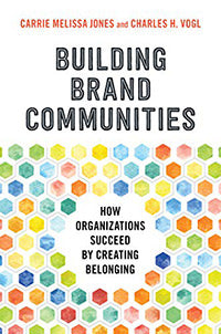 Building Brand Communities by Carrie Melissa Jones and Charles H. Vogl book cover