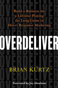 Overdeliver by Brian Kurtz book cover