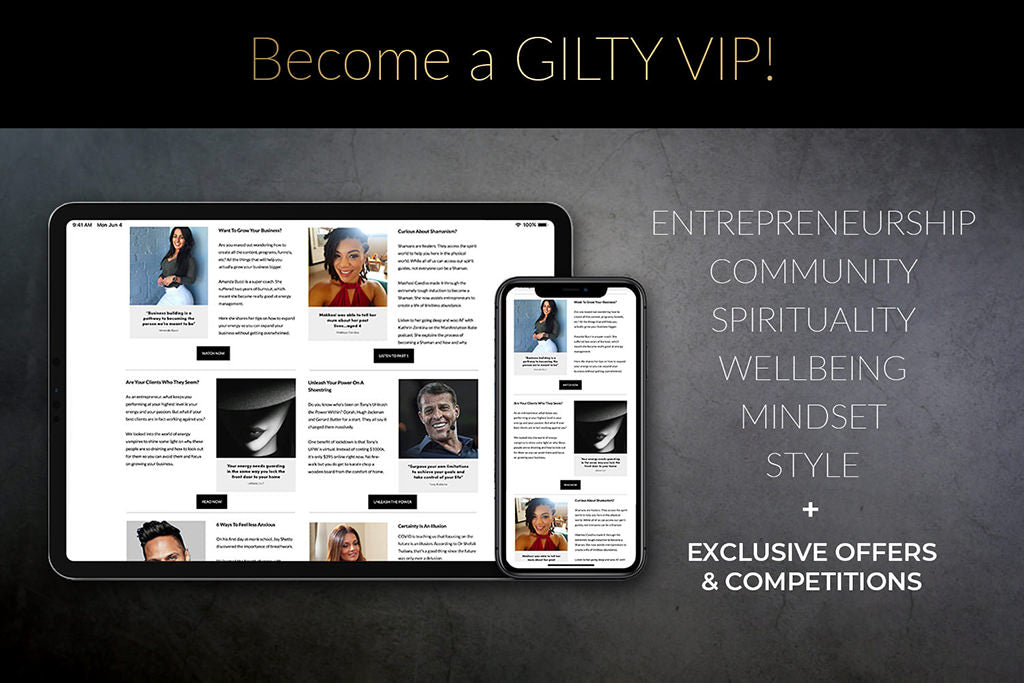 become a GILTY VIP - newsletter content image