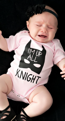 I'm Up All Knight Girls Onesie