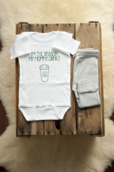 I'm The Reason My Mom Drinks Coffee! Onesie
