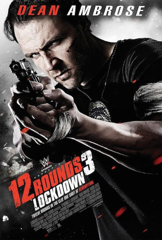 12 Rounds 3: Lockdown (2015) (7NR) - Anthology Ottawa