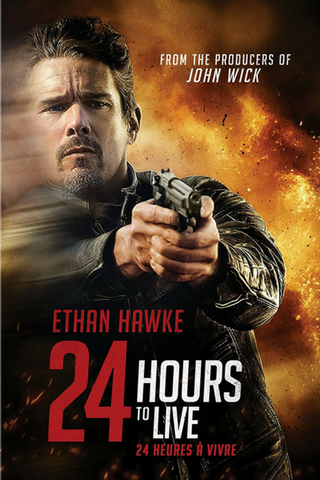 24 Hours To Live (2017) (HNR) - Anthology Ottawa