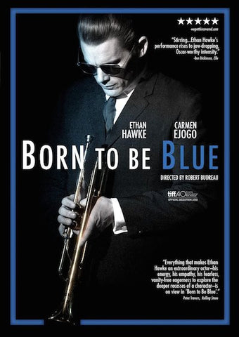 Born To Be Blue (2015) (HNR) - Anthology Ottawa