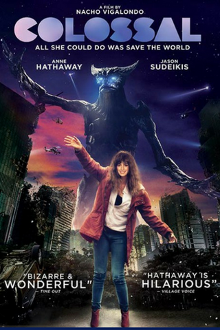 Colossal (2016) (HNR) - Anthology Ottawa
