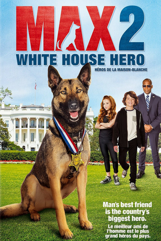 Max 2: White House Hero (2017) (HNR) - Anthology Ottawa