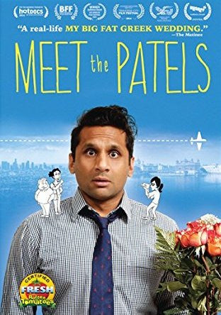 Meet The Patels (2014) (7NR) - Anthology Ottawa