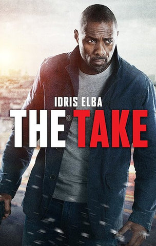 The Take (Bastille Day) (2016) (HNR) - Anthology Ottawa