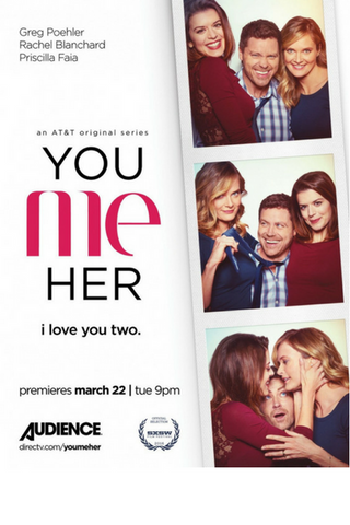 You Me Her: Season One (2016) (THNR)